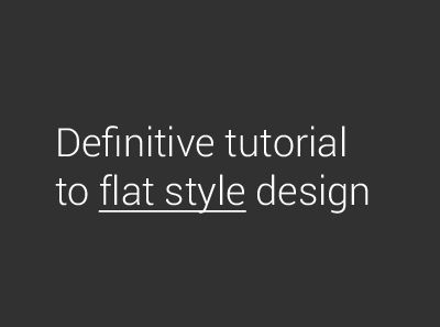 Definitive tutorial to flat style design! by Ondrej Lechan